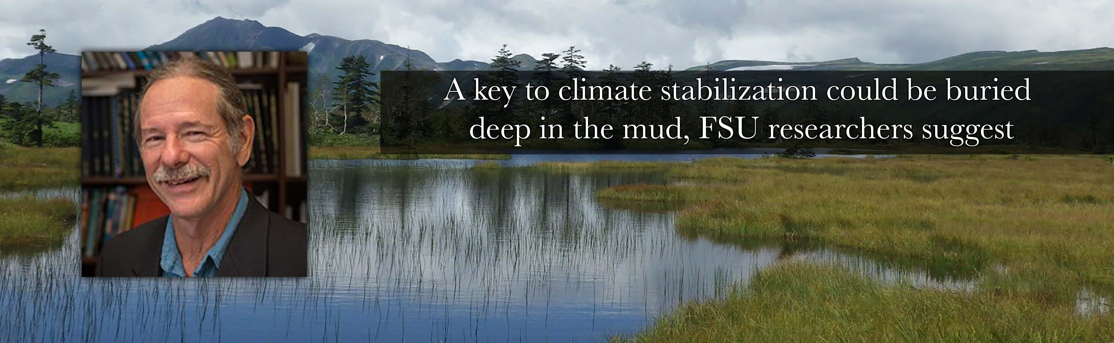 A key to climate stabilization could be buried deep in the mud, FSU researchers suggest