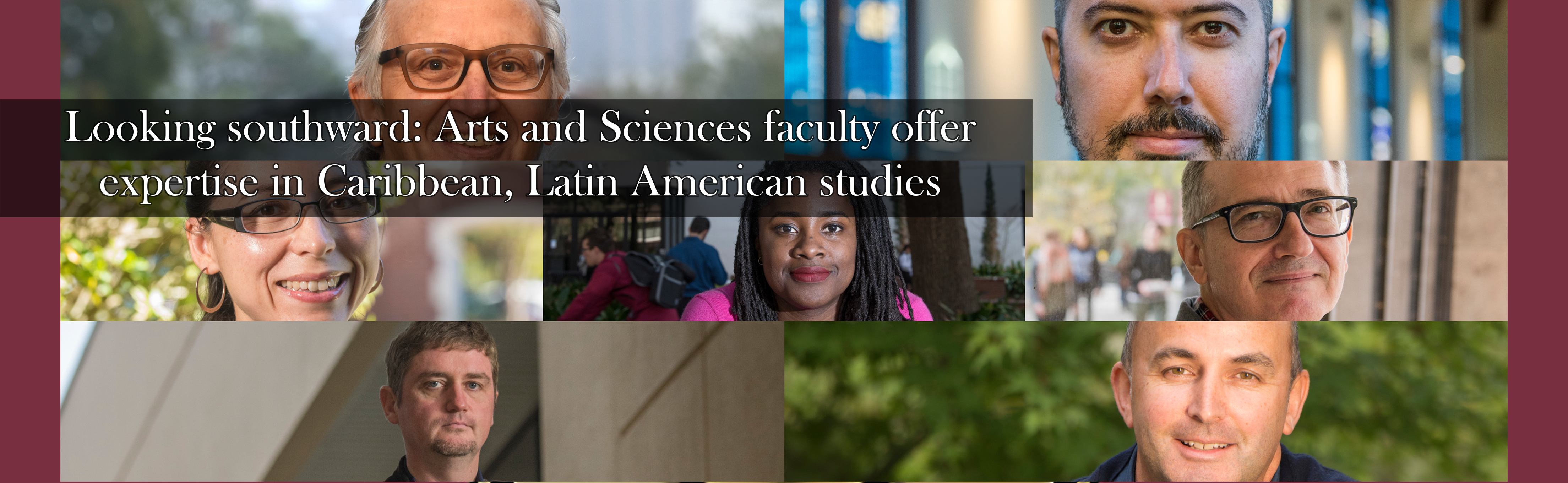 Looking southward: Arts and Sciences faculty offer expertise in Caribbean, Latin American studies